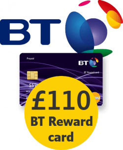 BT with £110 BT Reward Card