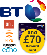 BT with £70 Reward Card and tech choice