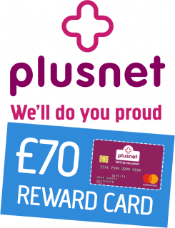 Plusnet with £70 Reward card