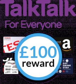 TalkTalk with choice of £100 reward card
